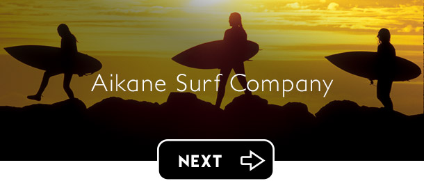 Aikane Surf next button - Graphic Regime